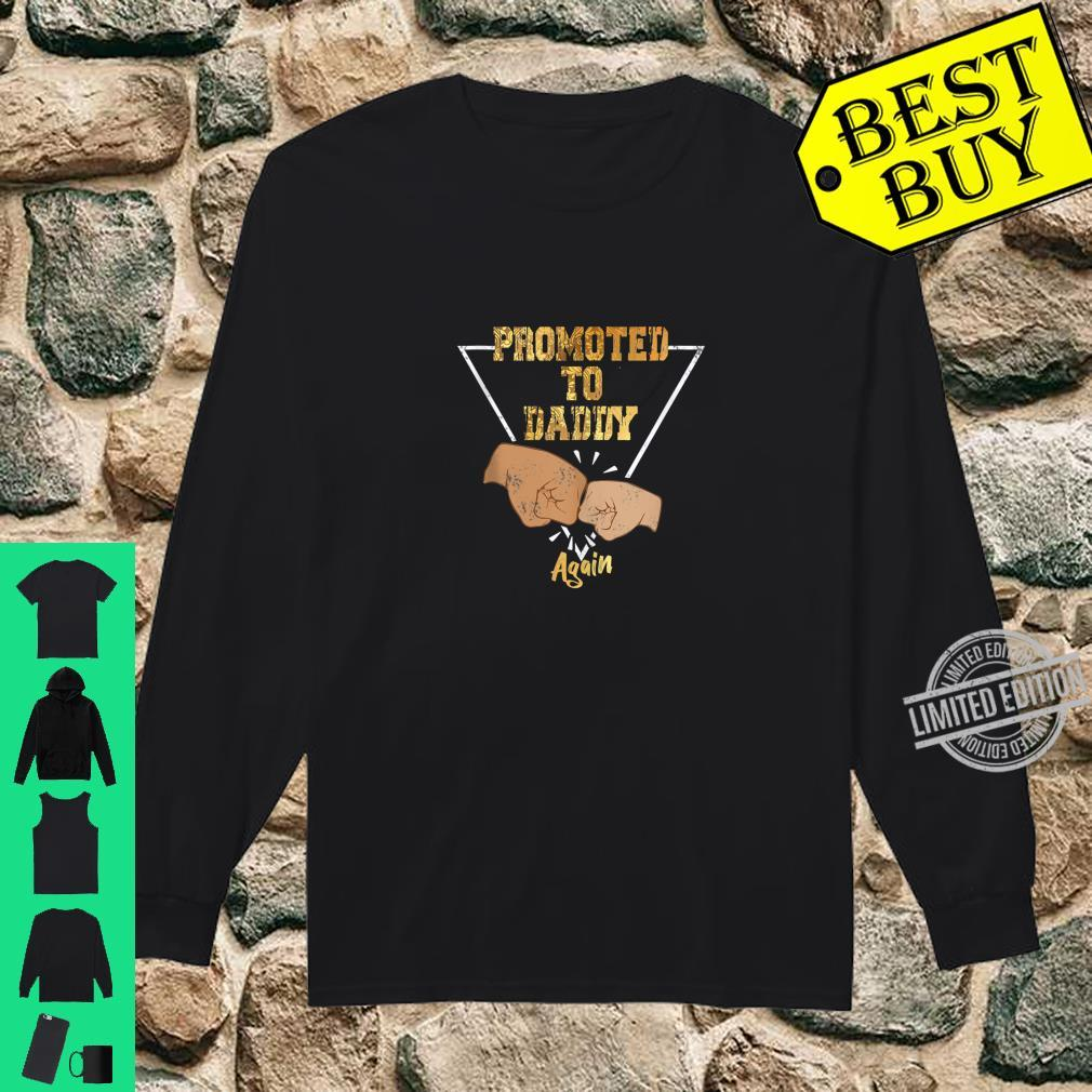 Promoted to Daddy Again Shirt Dad Pregnancy Announcement Shirt long sleeved