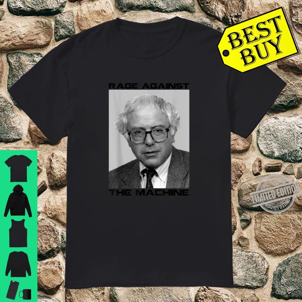 Rage Against Bernie The Machine Shirt