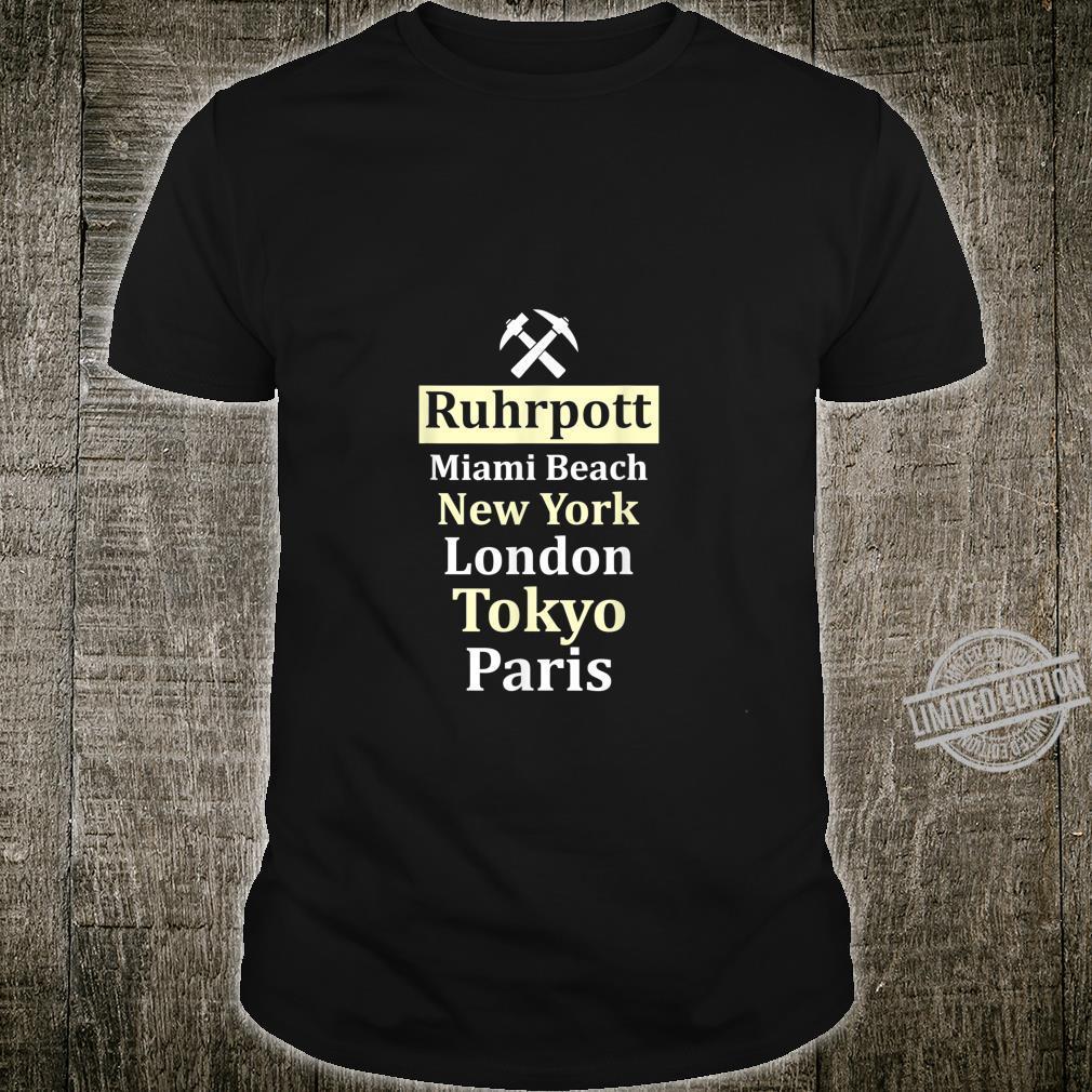 Ruhrpott, Ruhrgebiet Spruch mit Schlägel und Eisen Shirt