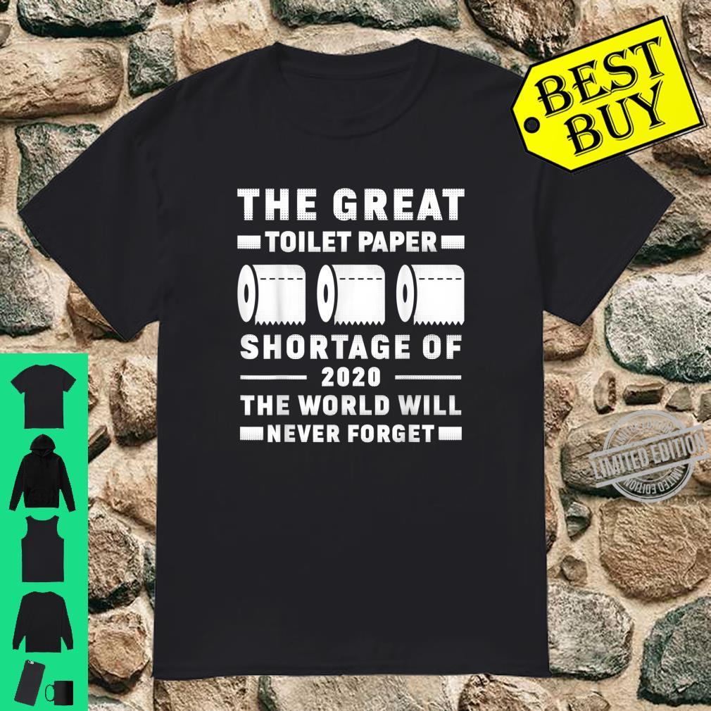 The Great Toilet Paper Shortage Of 202 Shirt
