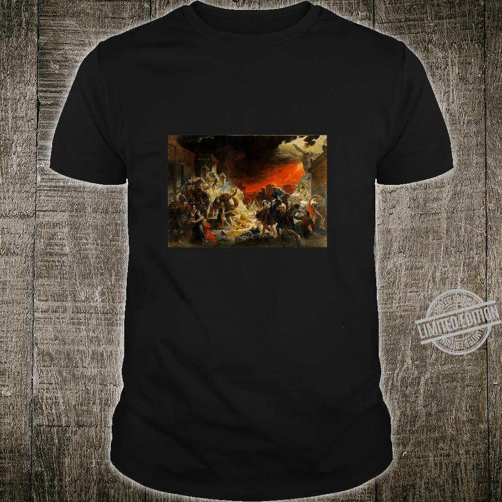 The Last Day Of Pompeii Painting By Karl Brullov Shirt
