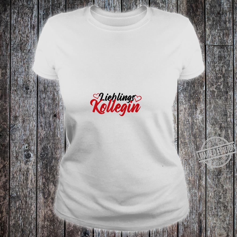 Women's favourite colleague shirt employee Shirt ladies tee