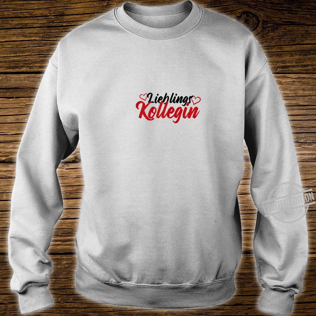 Women's favourite colleague shirt employee Shirt sweater
